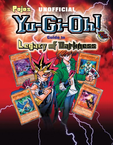 9781572436114: Pojo's Unofficial Yu-Gi-Oh! Guide to Legacy of Darkness