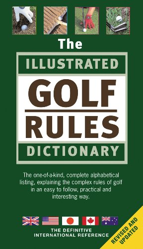 9781572436237: The Illustrated Golf Rules Dictionary: The Definitive International Reference