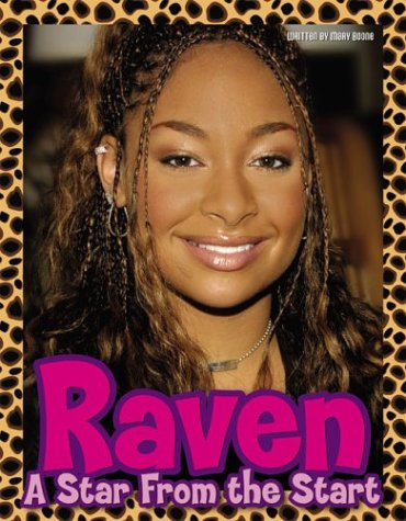 9781572436435: Raven: A Star from the Start