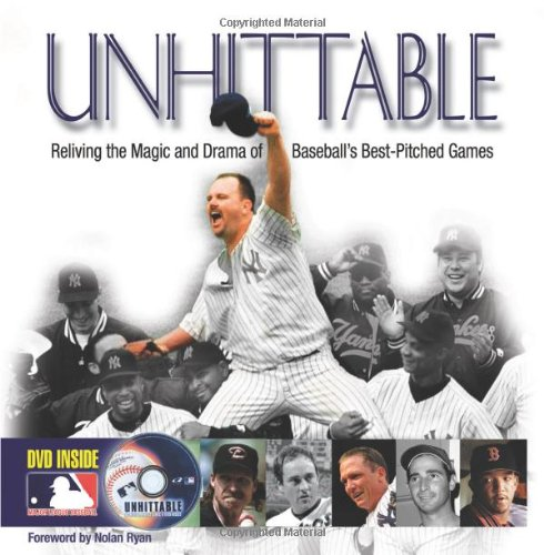Unhittable: Reliving the Magic and Drama of Baseball's Best-Pitched Games (1572436662) by James Buckley Jr.; Phil Pepe