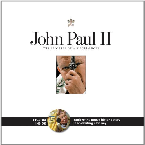9781572437043: John Paul II: The Epic Life of a Pilgrim Pope