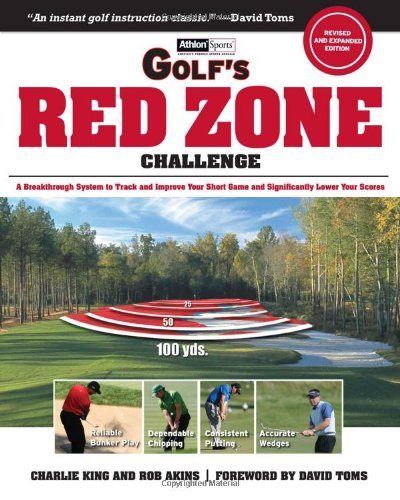9781572437203: Golf's Red Zone Challenge: A Breakthrough System to Track and Improve Your Short Game and Significantly Lower Your Score