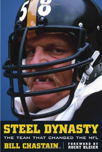 9781572437388: Steel Dynasty: The Team That Changed the NFL