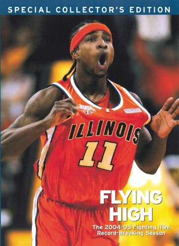 "Flying High: The 2004â ""05 Fighting Illini Record-Breaking: Triumph Books"