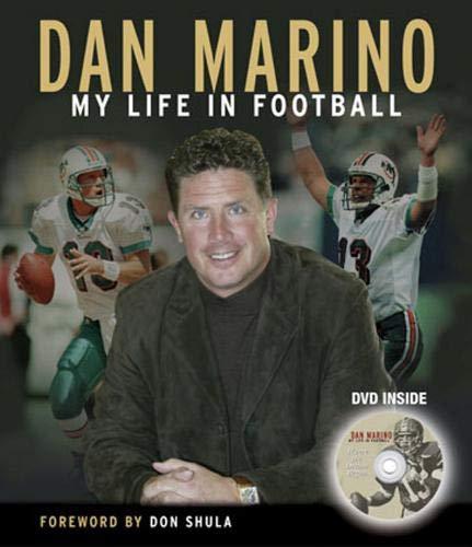 Dan Marino: My Life in Football: Marino, Dan