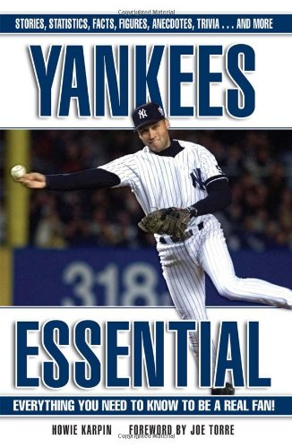 9781572438170: Yankees Essential: Everything You Need to Know to Be a Real Fan! (Essential (Triumph))