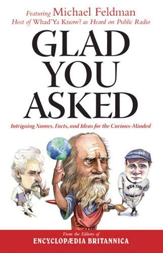9781572438200: Glad You Asked: Intriguing Names, Facts, and Ideas for the Curious-Minded