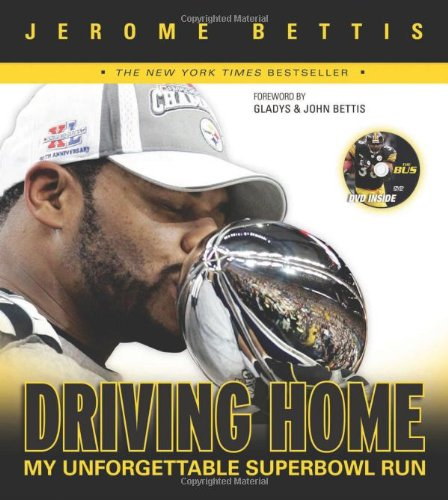 9781572438385: Driving Home: My Unforgettable Super Bowl Run