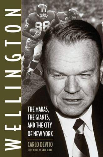 9781572438729: Wellington: The Maras, the Giants, and the City of New York