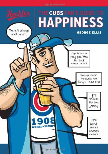 9781572439368: The Cubs Fan's Guide to Happiness