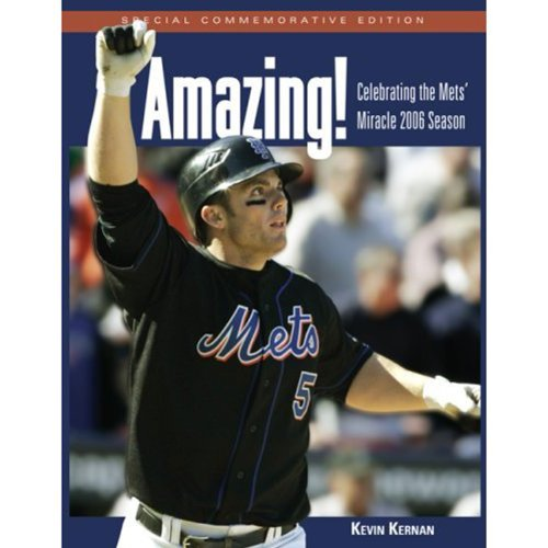 9781572439665: Amazing!: Celebrating the Mets' Miracle 2006 Season