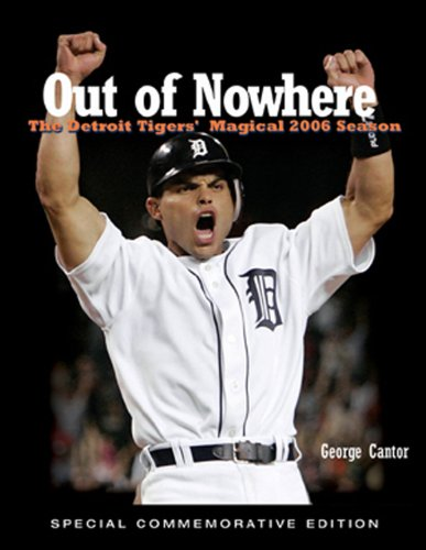 9781572439726: Out of Nowhere: The Detroit Tigers' Magical 2006 Season