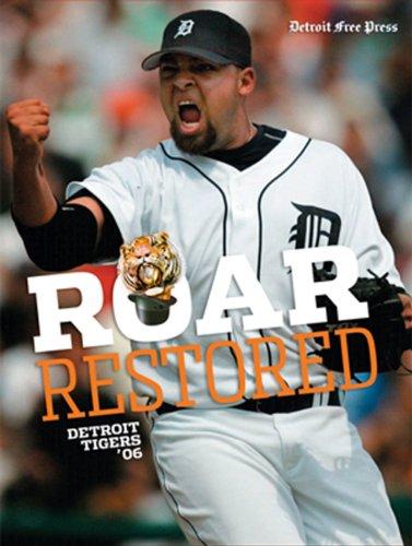 9781572439917: Roar Restored: Detroit Tigers '06