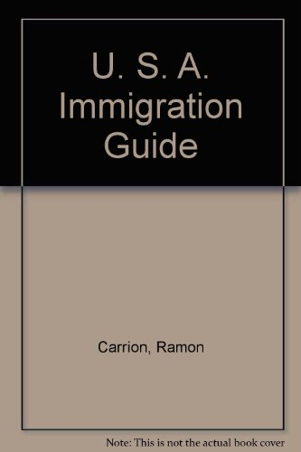 9781572480001: U. S. A. Immigration Guide