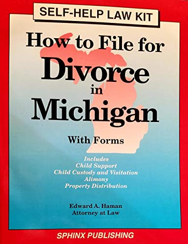9781572480148: How to File for Divorce in Michigan/With Forms Includes Alimony Property Division Child Support Child Custody and Visitation: With Forms (Self-Help Law Kit)