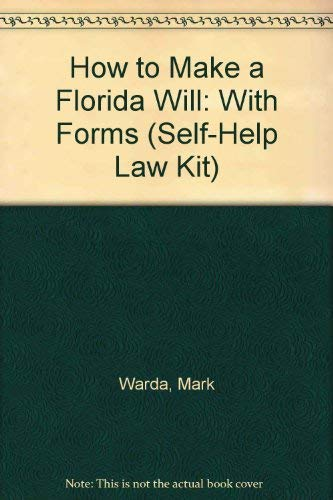9781572480278: How to Make a Florida Will: With Forms (Self-Help Law Kit)