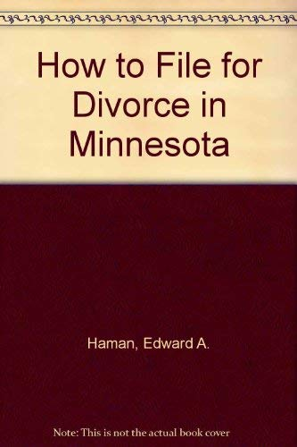 9781572480391: How to File for Divorce in Minnesota (Self-help law kit)