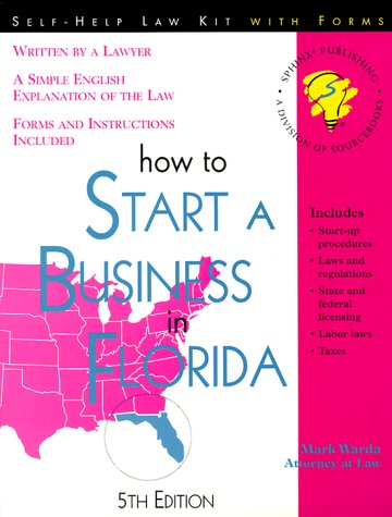 9781572480810: How to Start a Business in Florida: With Forms
