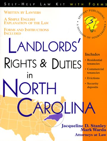 9781572480919: Landlords' Rights and Duties in North Carolina: With Forms (Self-Help Law Kit With Forms)