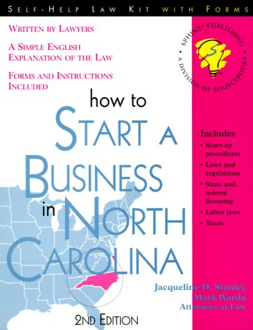 9781572480964: How to Start a Business in North Carolina: With Forms (Self-Help Law Kit With Forms)