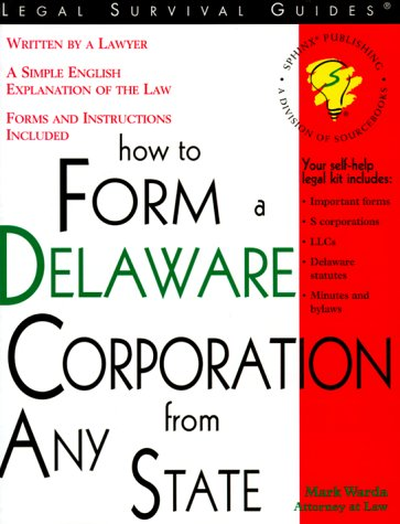 9781572481008: How to Form a Delaware Corporation from Any State: With Forms (Legal Survival Guides)