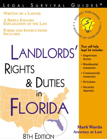 9781572481237: Landlords' Rights and Duties in Florida: With Forms (Landlords' Rights & Duties in Florida)