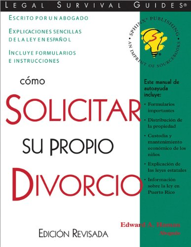 9781572481473: Cómo Solicitar Su Propio Divorcio: (How to File Your Own Divorce, Spanish Edition) (Como Solicitar Para Su Propio Divorcio (How to File Your Own Divorce, Spanish Edition))