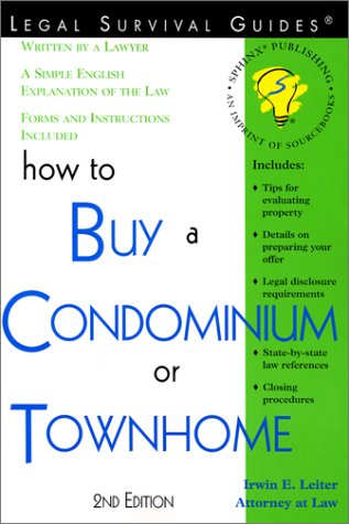 HOW TO BUY A CONDOMINIUM OR TOWNHOME