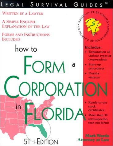 9781572481770: How to Form a Corporation in Florida (Legal Survival Guides)
