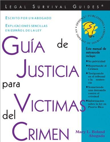 9781572481879: Guía de Justicia para Victimas del Crimen: Crime Victim's Guide to Justice (Spanish Edition)