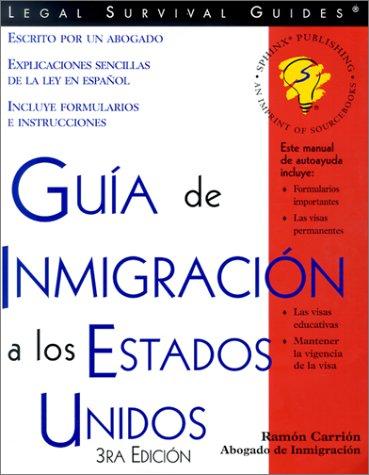 9781572481886: Guia De Inmigracion a Los Estados Unidos (Guia De Inmigracion a Los Estdos Unidos) (Spanish Edition)