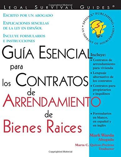 Guia Esencial Para Los Contratos De Arrendamiento De Bienes Raices (Legal Survival Guides) (Spanish Edition) (9781572482531) by Mark Warda; Marta C. Quiroz-Pecirno