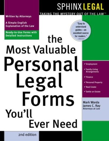 The Most Valuable Personal Legal Forms You'll Ever Need (1572483601) by Mark Warda; James C. Ray