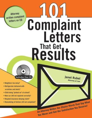 101 Complaint Letters That Get Results with CDROM: Janet Rubel