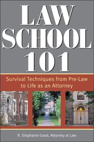 9781572483743: Law School 101: Survival Techniques from Pre-Law to Life as an Attorney (Sphinx Legal)