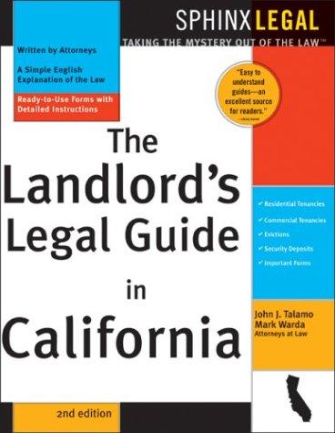 The Landlord's Legal Guide in California, 2E (Complete California Landlord's Kit): ...