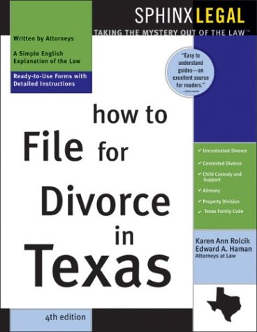How to File for Divorce in Texas: Haman, Edward A.,