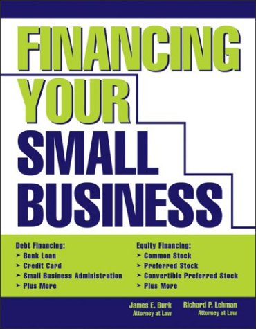 9781572484504: Financing Your Small Business