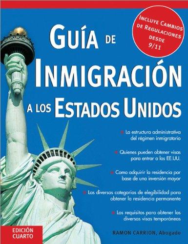 9781572484757: Guía de Inmigración a los Estados Unidos (Guia De Inmigracion a Los Estdos Unidos) (Spanish Edition)