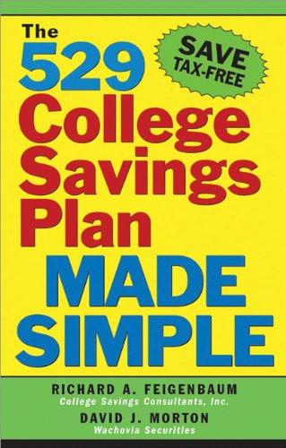 9781572484832: The 529 College Savings Plan Made Simple