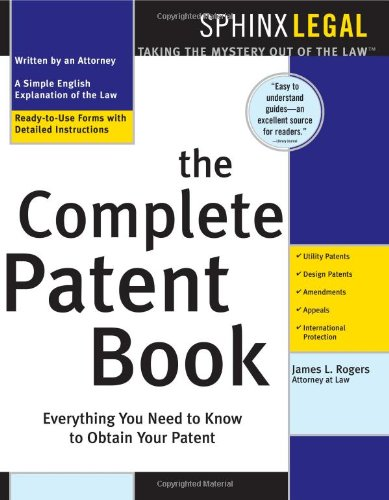 9781572485143: The Complete Patent Kit: What Every Inventor Needs to Know (Legal Survival Guides)