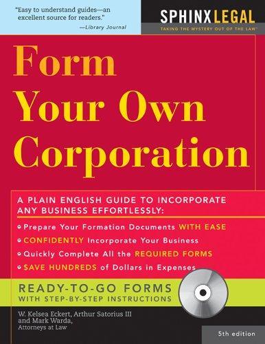 Form Your Own Corporation, Fifth Edition: Eckert, Warda, Sartorius III