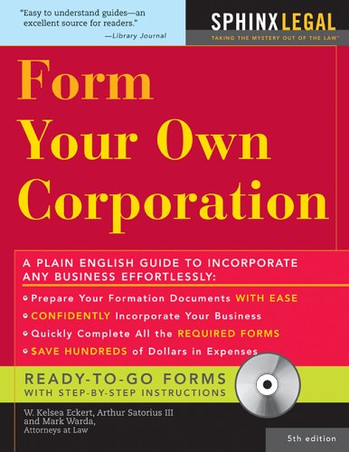 Form Your Own Corporation, Fifth Edition (9781572485167) by W Eckert; Mark Warda; Arthur Sartorius III