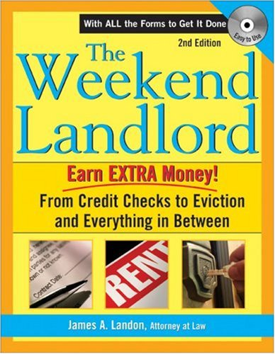 9781572485648: The Weekend Landlord: From Credit Checks to Evictions and Everything in Between
