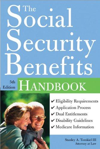 The Social Security Benefits Handbook: Stanley Tomkiel III