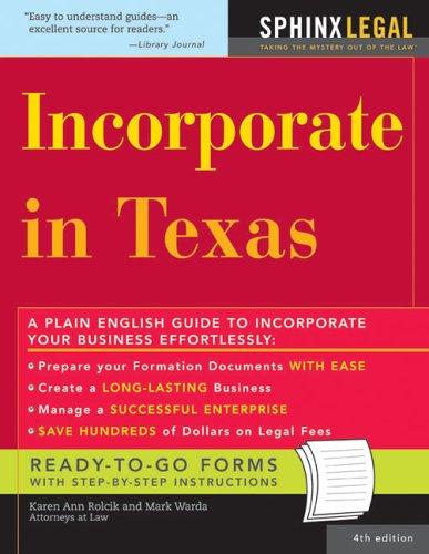 Incorporate in Texas (Legal Survival Guides): Warda, Mark, Rolcik,