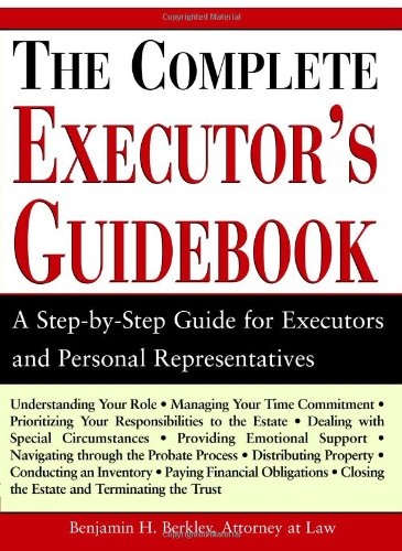 9781572486041: The Complete Executor's Guidebook