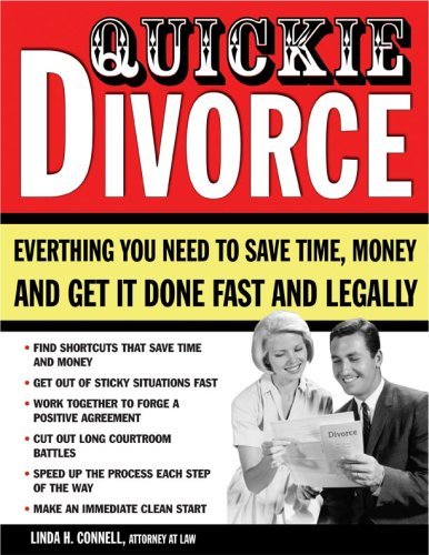 9781572486065: Quickie Divorce: Everything You Need to Save Time, Money and Get it Done Fast and Legally