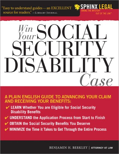 9781572486416: Win Your Social Security Disability Case: Advance Your SSD Claim and Receive the Benefits You Deserve (Sphinx Legal)