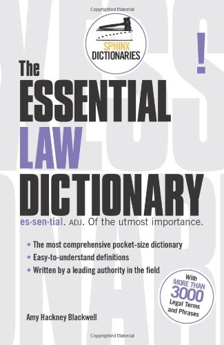 9781572486508: The Essential Law Dictionary (Sphinx Dictionaries)